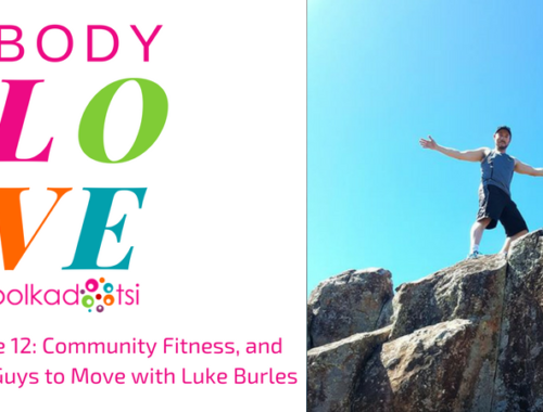 Episode 12: Community Fitness, and Getting Guys to Move with Luke Burles